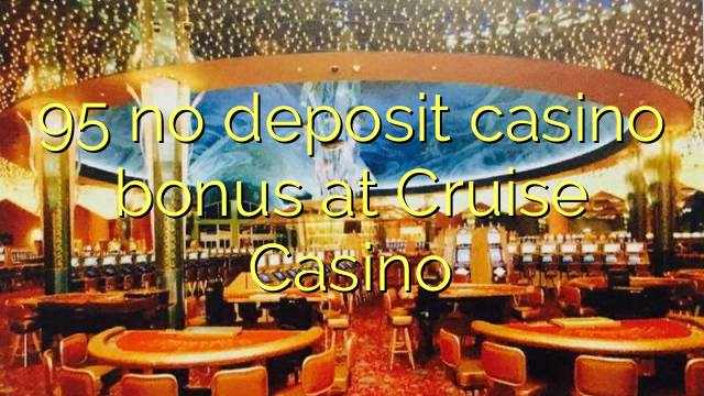 Casino Cruise Bonus 953934